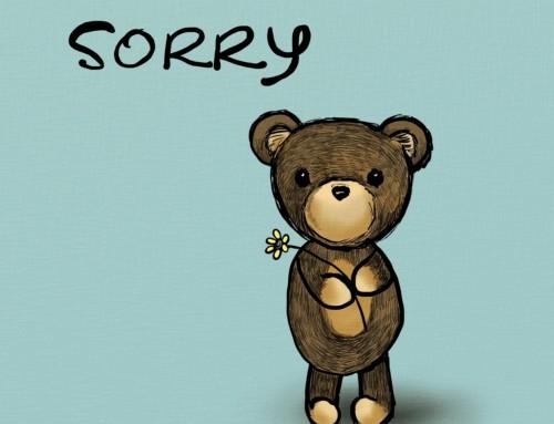 Palun vabandust! Hoolin. Väga.